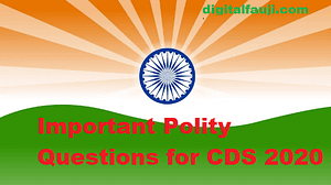 Most Important Polity Questions for CDS 2020