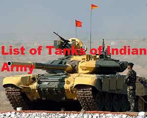 List of Indian Tanks of Indian Army