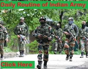 Daily Routine of Indian Army