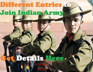 Different Entries to Join Indian Army