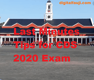 Last Minute tips for CDS 2020 Exam